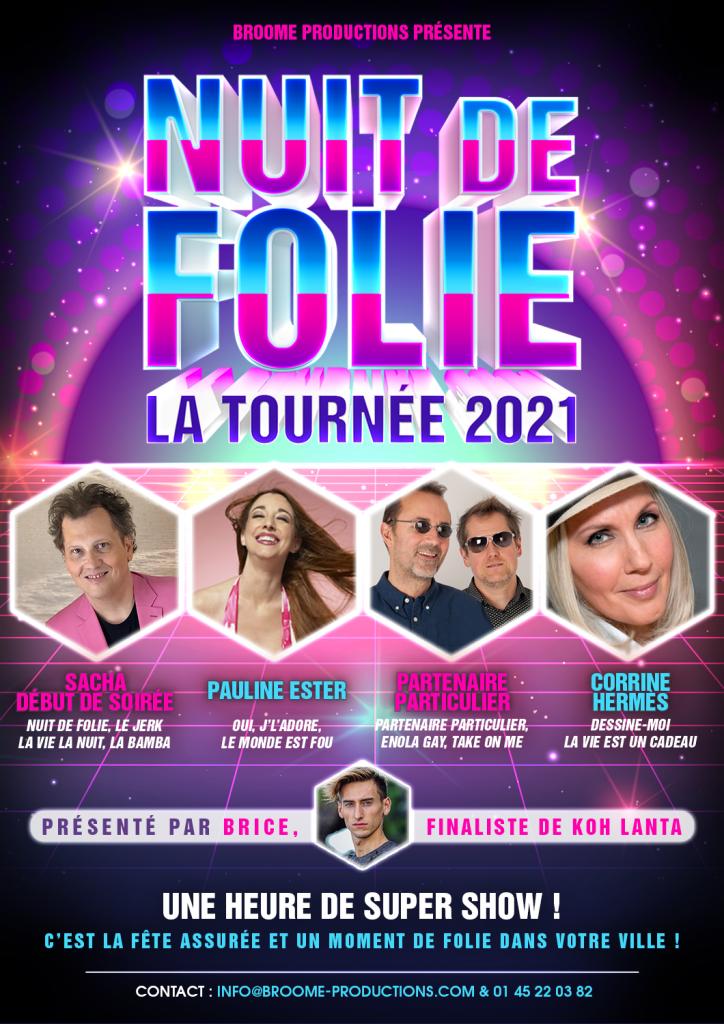 Nuit de Folie Tournée 2021 - Broome Productions
